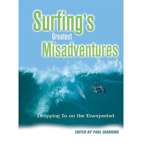 Surfing's Greatest Misadventures Book