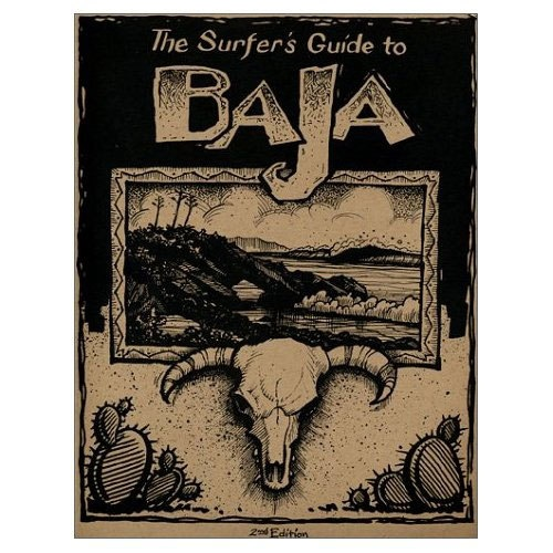 The Surfer's Guide to Baja Book