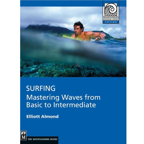 Surfing: Mastering Waves from Basic to Intermediat Book