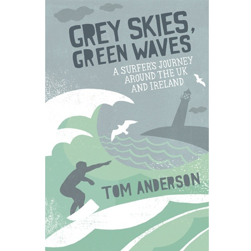 Grey Skies, Green Waves Book