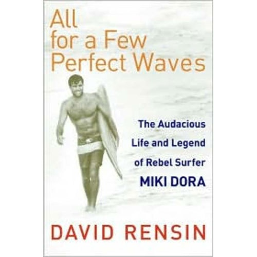 All For A Few Perfect Waves Book