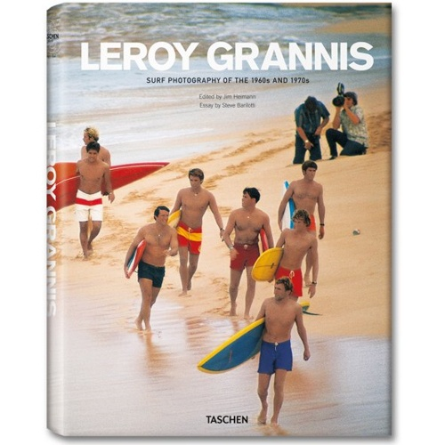 LeRoy Grannis: Surf Photography of the 60s and 70s Book