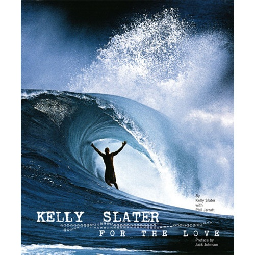 For The Love: Kelly Slater Book