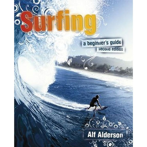 Surfing - A Beginners Guide Book